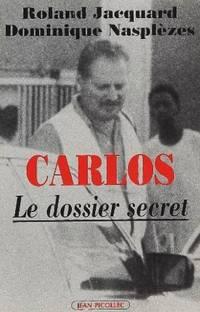 Carlos, Le Dossier Secret