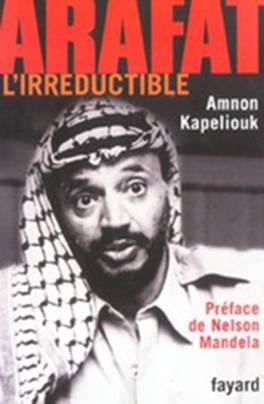 Arafat, l'irréductible