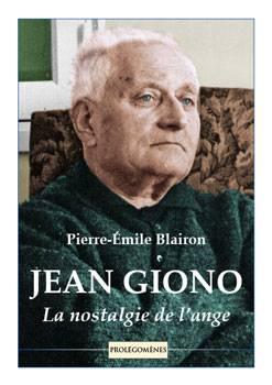 Jean Giono La nostalgie de l'ange
