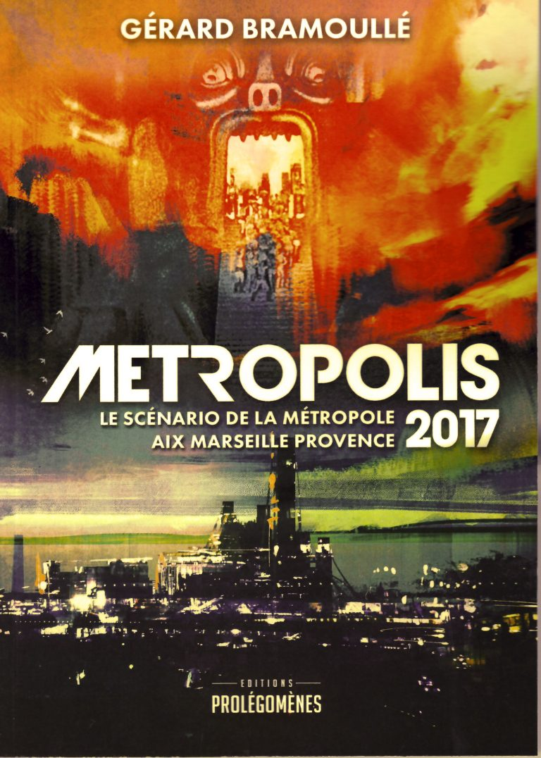 La métropole Aix Marseille Provence va changer… Métropolis 2017 avait raison!