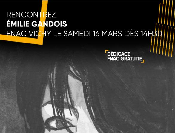 Lecture Rencontre à la FNAC de Vichy. Printemps des Poètes. Émilie Gandois.
