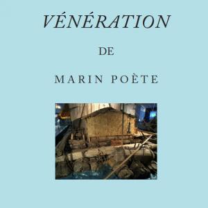 Vénération de Marin Poète