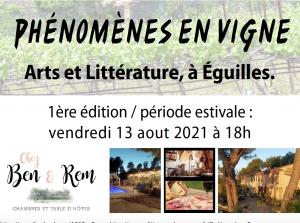 Phénomènes en vigne Arts et littérature à Éguilles.